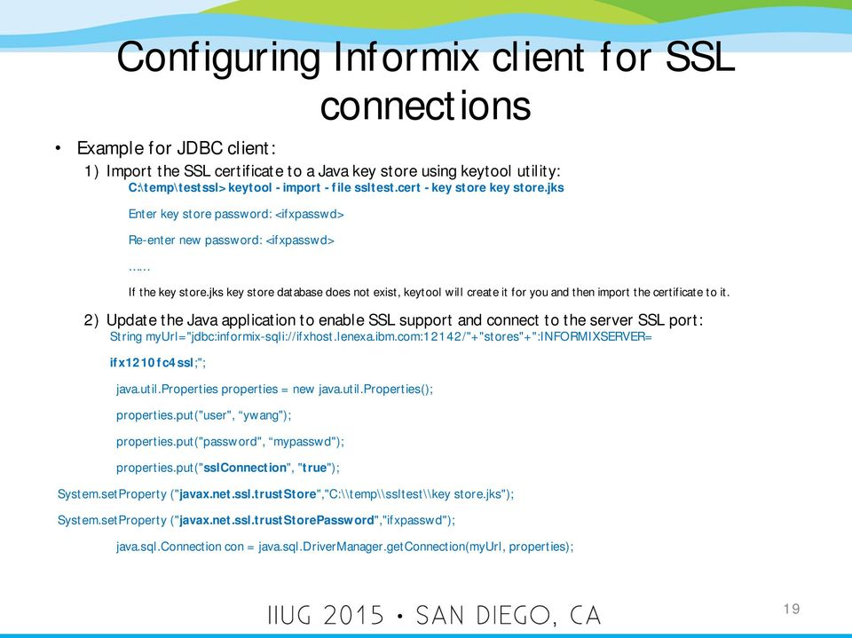 Encrypting Informix Connections With Ssl Prot Ocol Yunming Wang Ibm