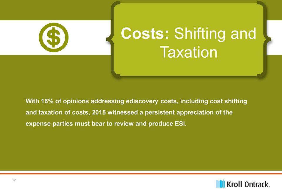 taxation of costs, 2015 witnessed a persistent