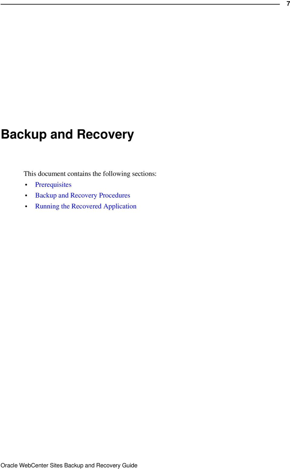 Prerequisites Backup and Recovery