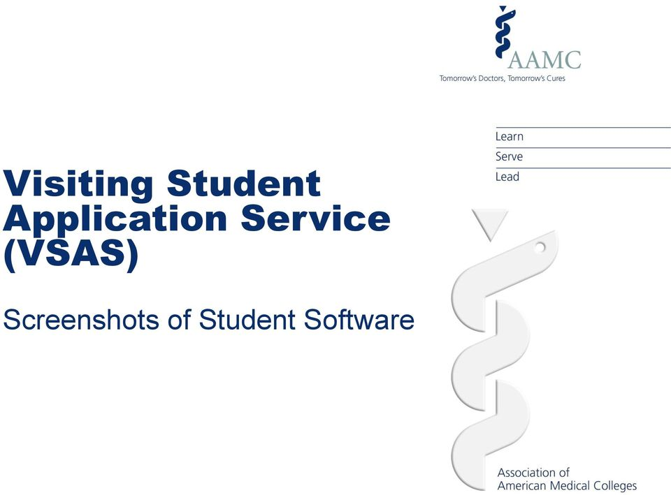 Visiting Student Application Service (VSAS) Information for