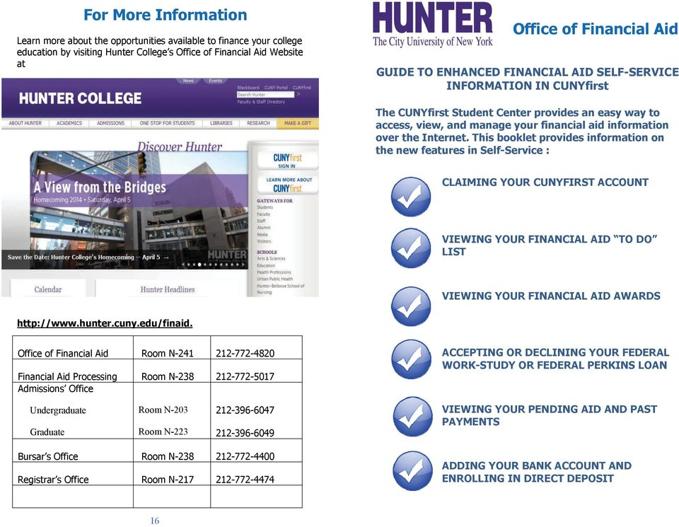 For More Information  Office of Financial Aid  GUIDE TO ENHANCED
