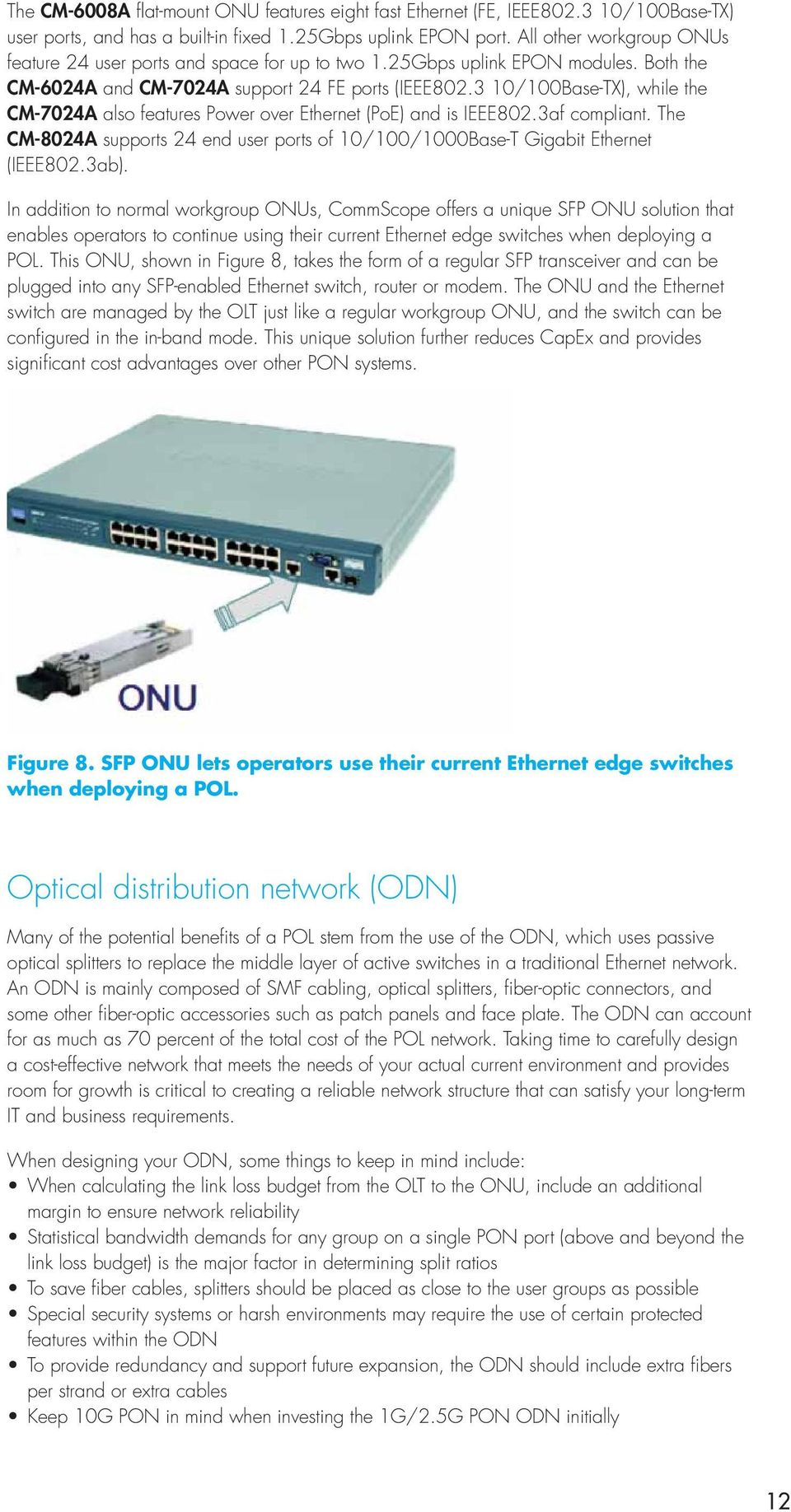 Passive Optical Lan Pol Design Guide Pdf Poweroverethernet Poe On Industrialbased Networking Fig 2 3 10 100base Tx While The Cm 7024a Also Features Power