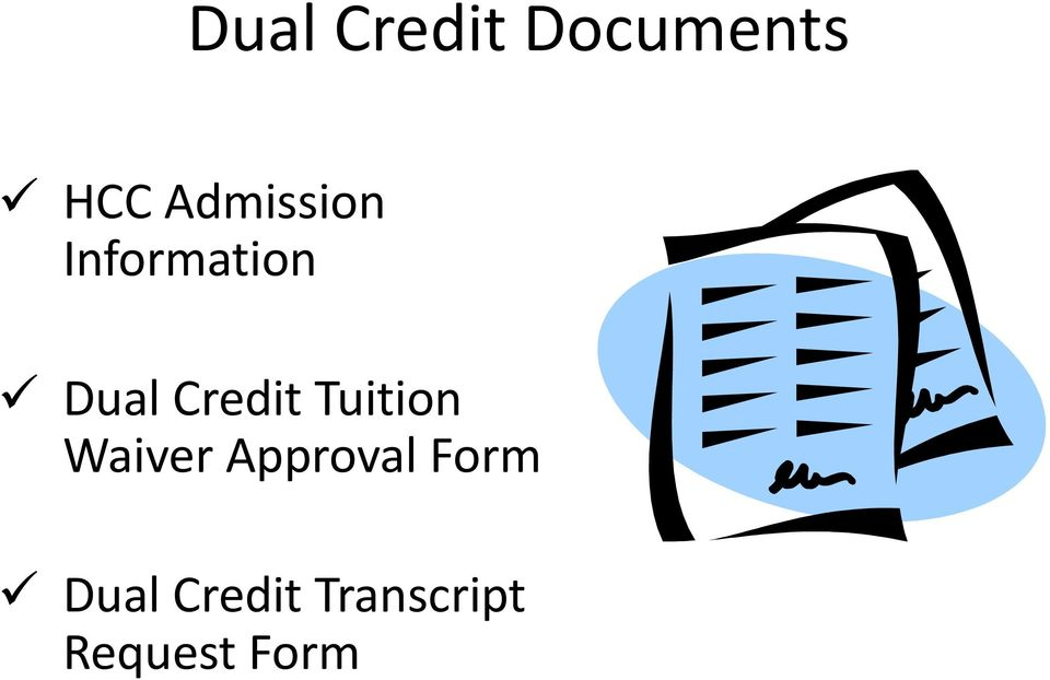 Credit Tuition Waiver Approval