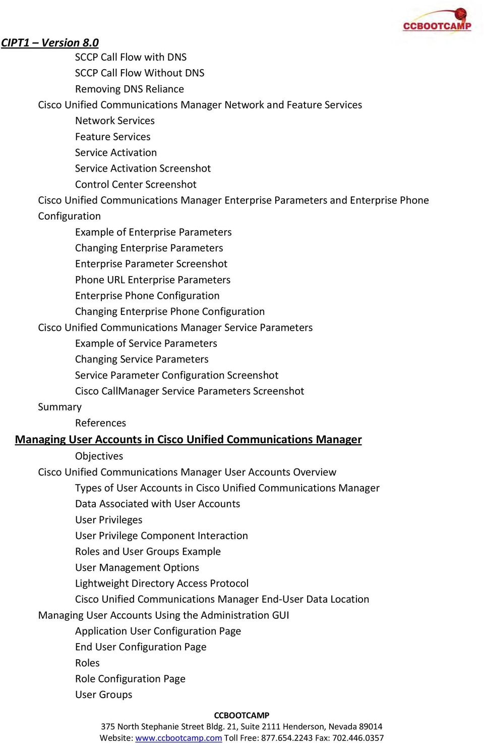Parameters Enterprise Parameter Screenshot Phone URL Enterprise Parameters Enterprise Phone Configuration Changing Enterprise Phone Configuration Cisco Unified Communications Manager Service