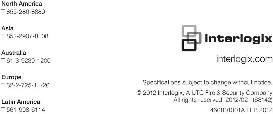 interlogix.com Specifications subject to change without notice.