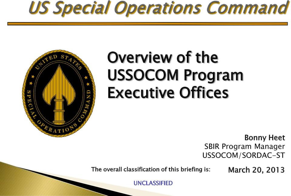 Overview of the USSOCOM Program Executive Offices - PDF
