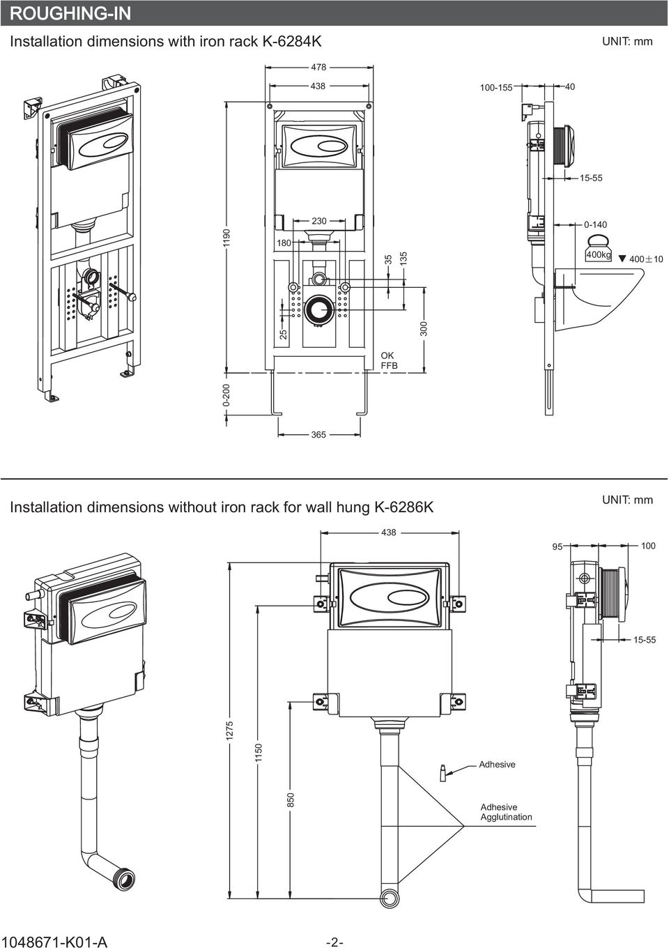 400 10 365 Installation dimensions without iron rack for wall hung