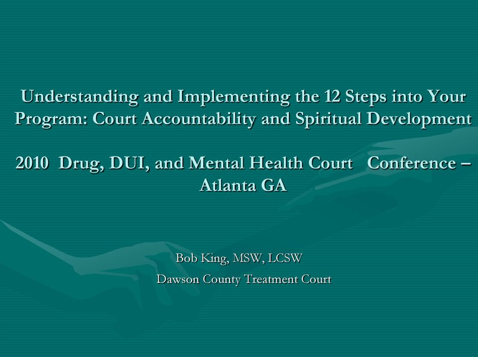 2010 Drug, DUI, and Mental Health Court Conference