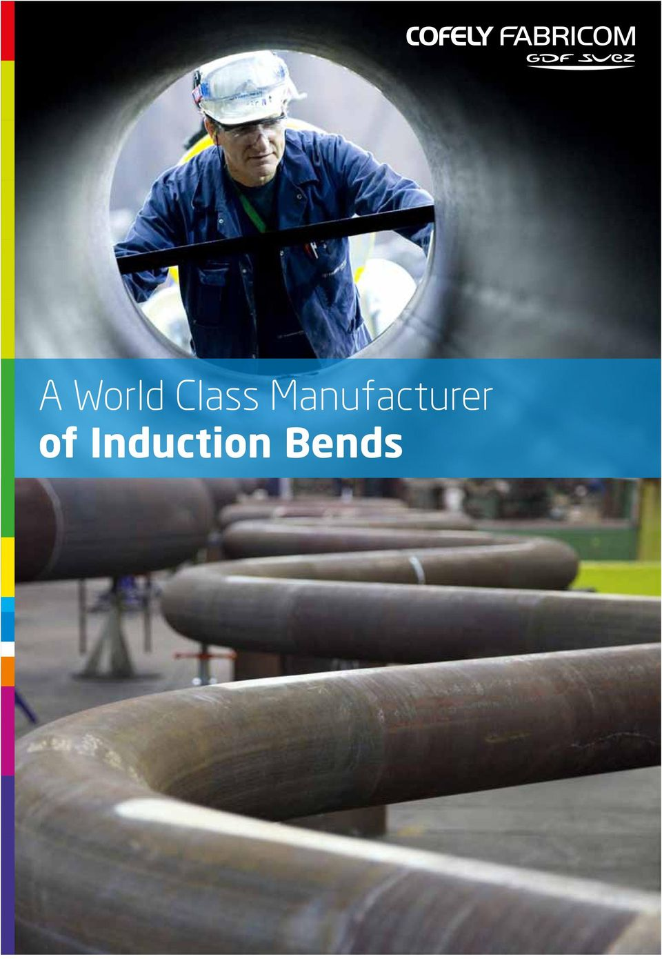 A World Class Manufacturer of Induction Bends - PDF