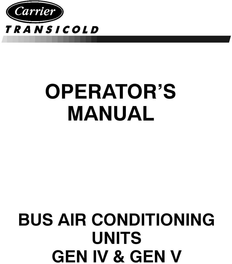 Transport Air Conditioning TRANSPORT AIR CONDITIONING OPERATOR S