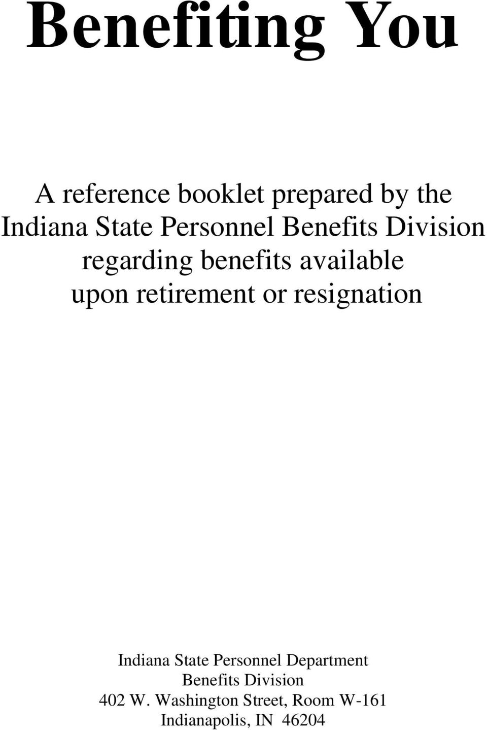 retirement or resignation Indiana State Personnel Department