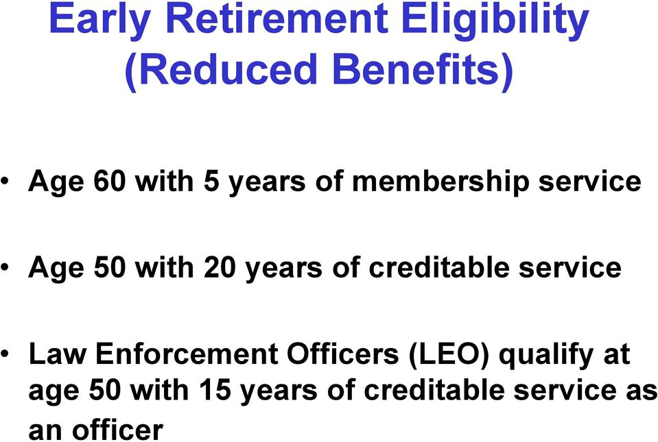 of creditable service Law Enforcement Officers (LEO)