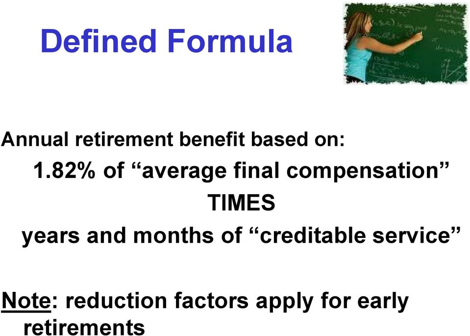 82% of average final compensation TIMES years