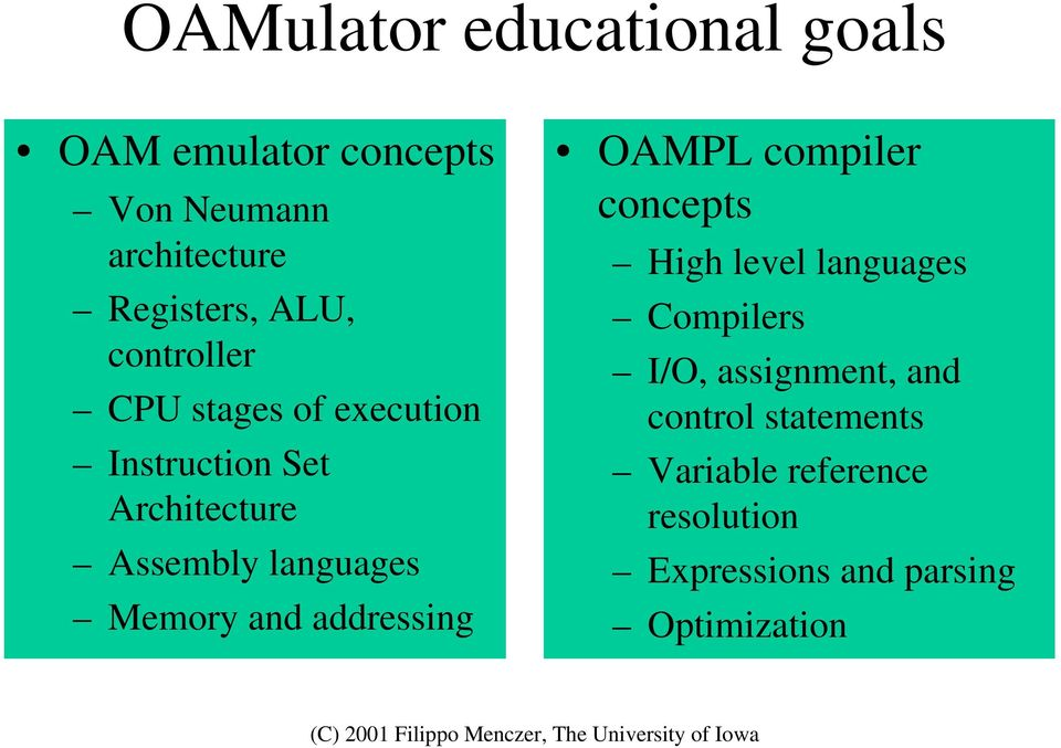 Memory and addressing OAMPL compiler concepts High level languages Compilers I/O,