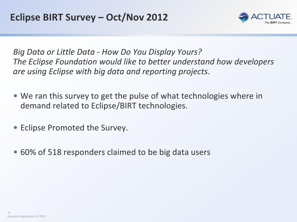 Visualizing Big Data with Eclipse BIRT  Virgil Dodson