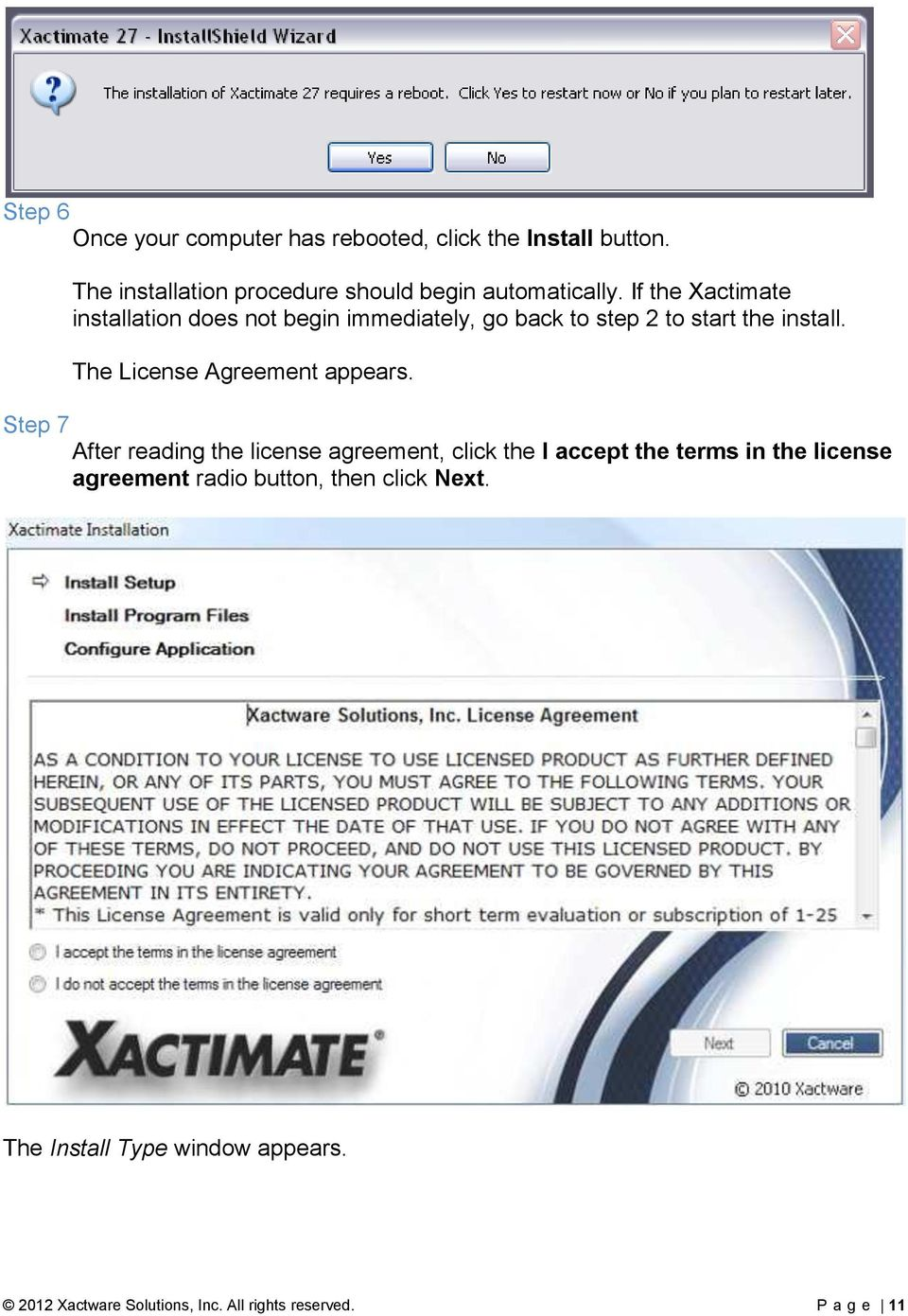 If the Xactimate installation does not begin immediately, go back to step 2 to start the install.