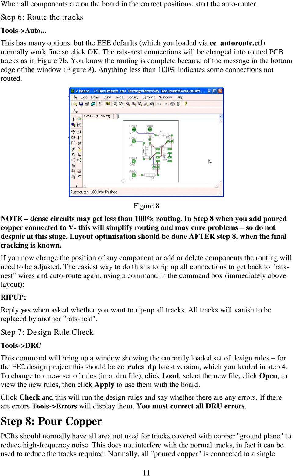 The Eagle Schematic Pcb Layout Editor A Guide Pdf For Design Including Capture Board And Autorouter You Know Routing Is Complete Because Of Message In Bottom Edge