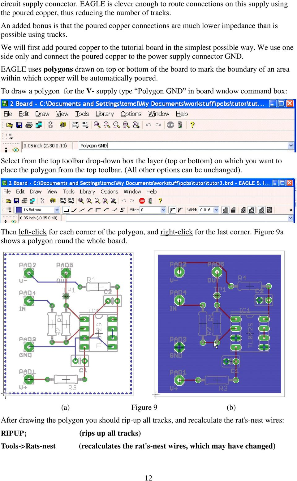The Eagle Schematic Pcb Layout Editor A Guide Pdf Cadsoft Is An App For Designing Printed Circuit Boards It Has We Use One Side Only And Connect Poured Copper To Power Supply Connector Gnd