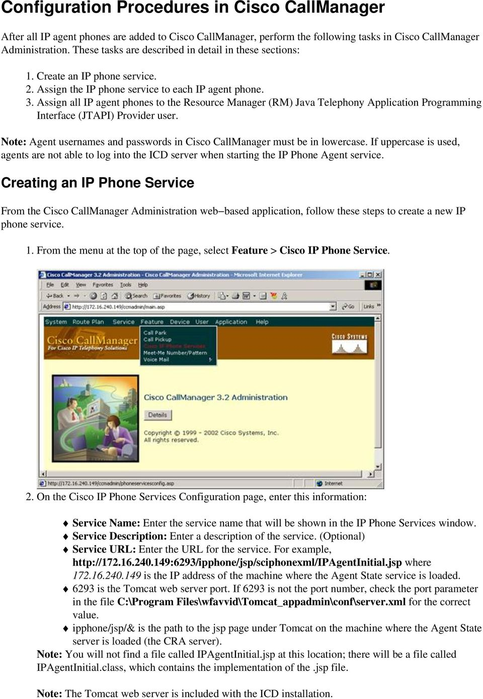 Configuring Cisco CallManager IP Phones to Work With IP