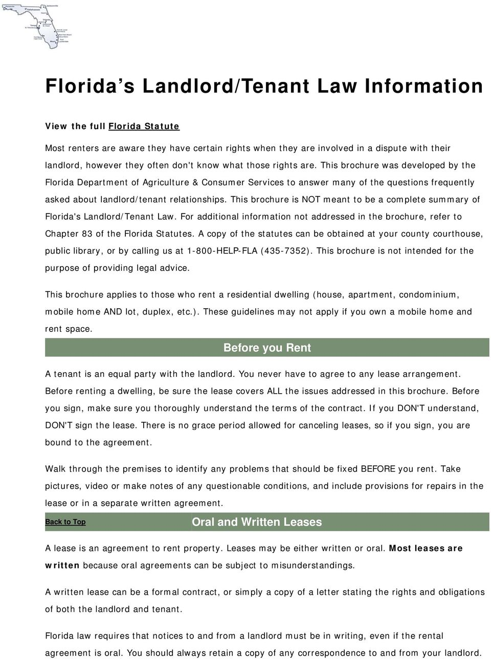 This brochure was developed by the Florida Department of Agriculture & Consumer Services to answer many of the questions frequently asked about landlord/tenant relationships.