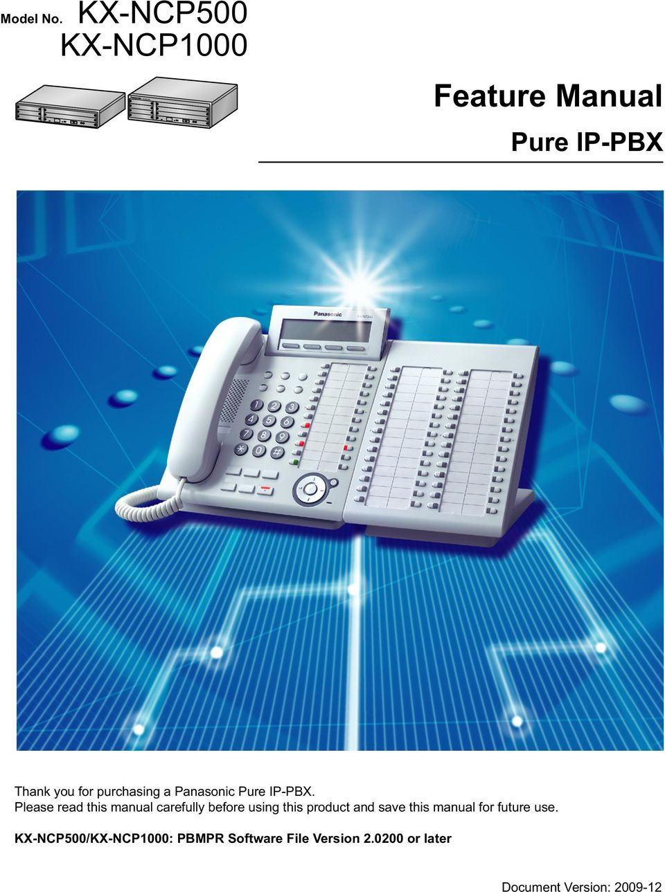 KXNCP1000, NCP1000 Thank you for purchasing a Panasonic Pure IP-PBX.