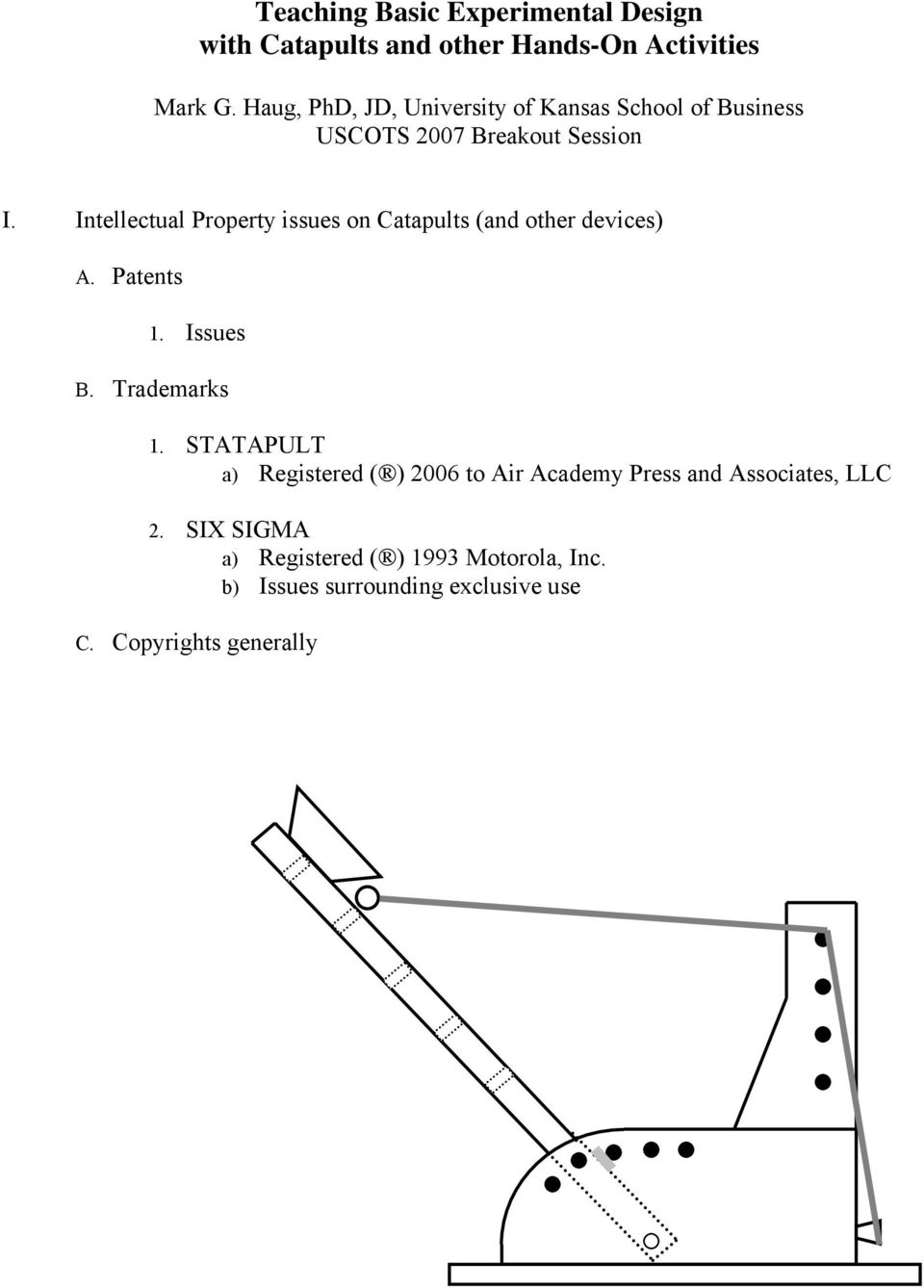 Teaching Basic Experimental Design With Catapults And Other Hands On Catapult Diagram Intellectual Property Issues Devices A Patents 1