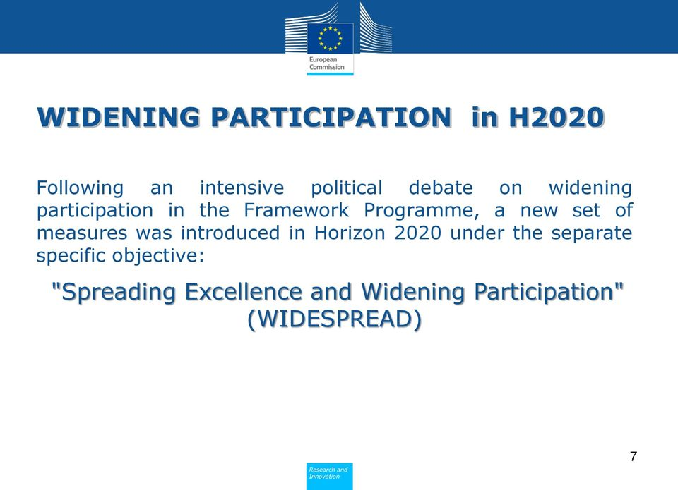 of measures was introduced in Horizon 2020 under the separate specific