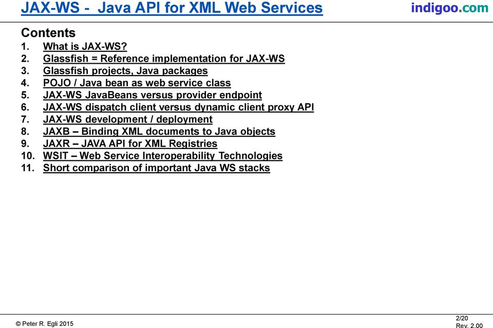 JAVA API FOR XML WEB SERVICES INTRODUCTION TO JAX-WS, THE