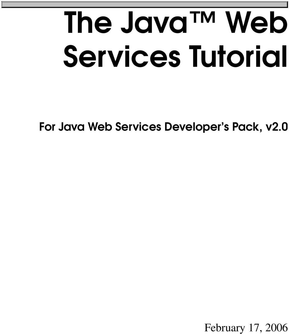 The Java Web Services Tutorial  For Java Web Services