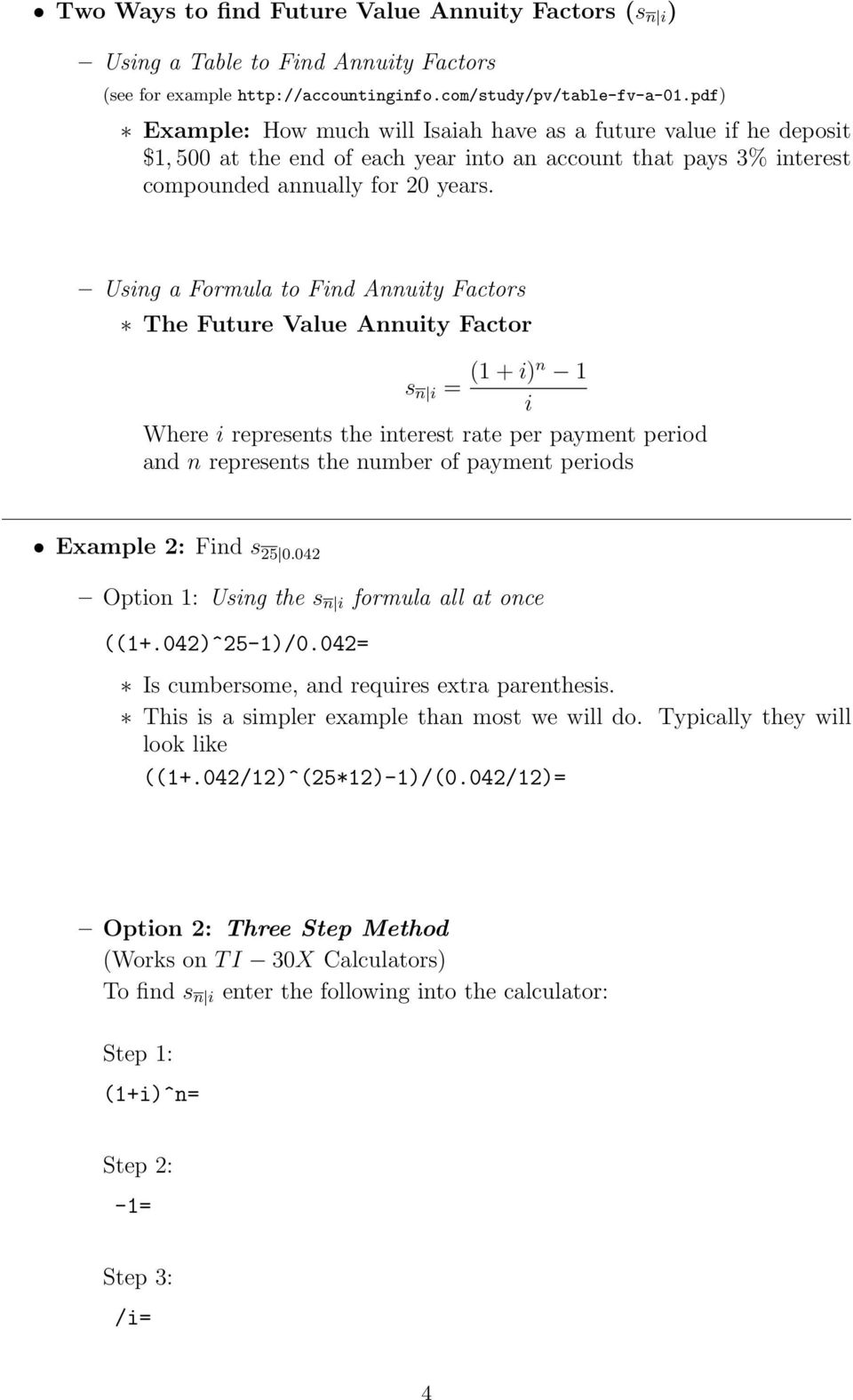Using A Formula To Find Annuity Factors The Future Value Factor S N I 1