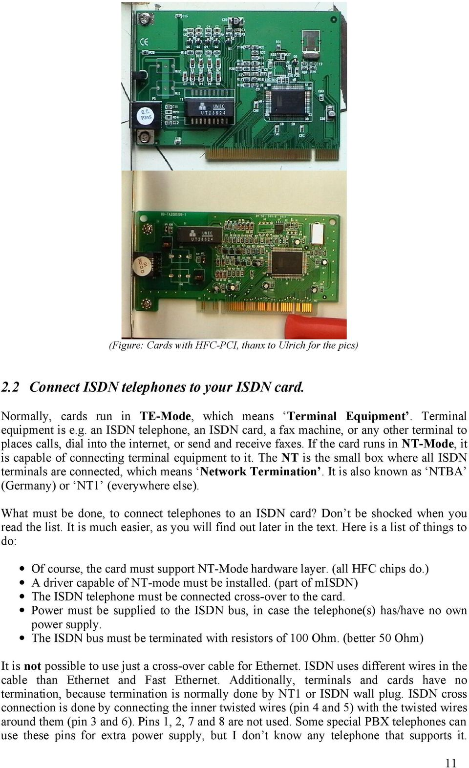 DRIVERS FOR DYNALINK TAS-106H ISDN INTERNAL PCI