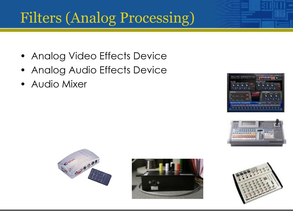 Video Effects Device