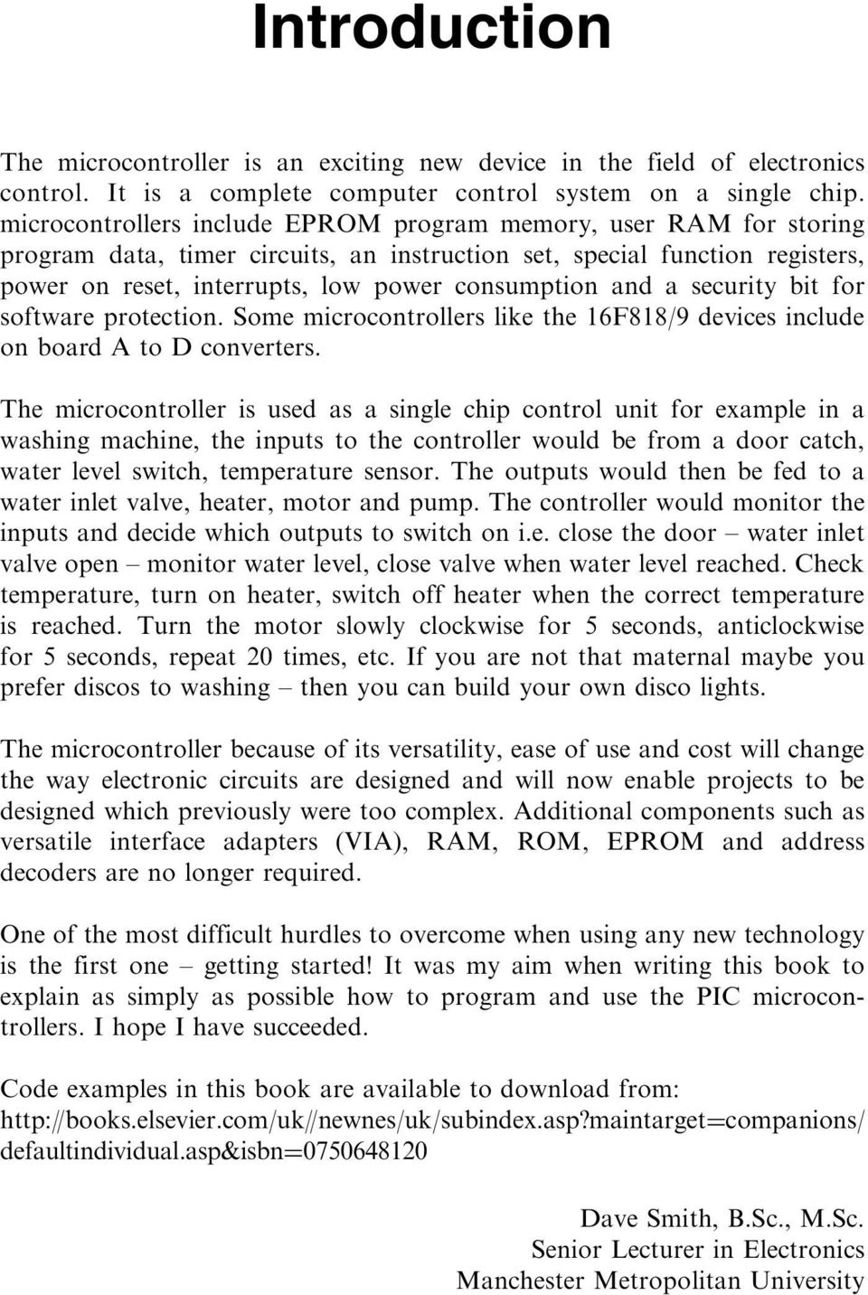 Pic In Practice A Project Based Approach D W Smith Pdf Velleman Electronic Watchdog Kit Security Bit For Software Protection Some Microcontrollers Like The 16f818 9 Devices Include