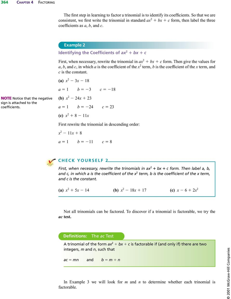 Example 2 Identifying the Coefficients of ax 2 bx c First, when necessary, rewrite the trinomial in ax 2 bx c form.