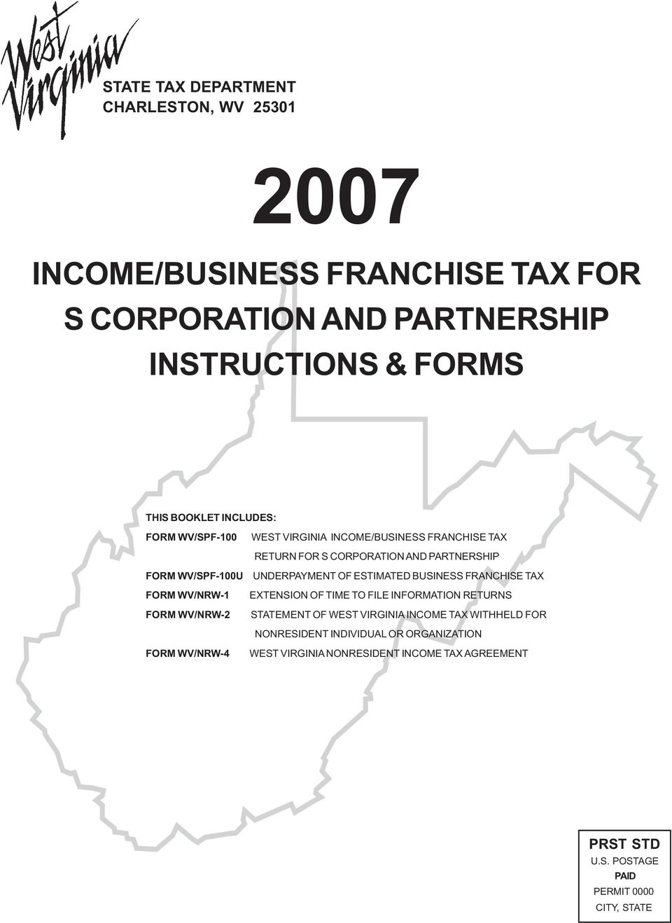 INCOME/BUSINESS FRANCHISE TAX FOR S CORPORATION AND