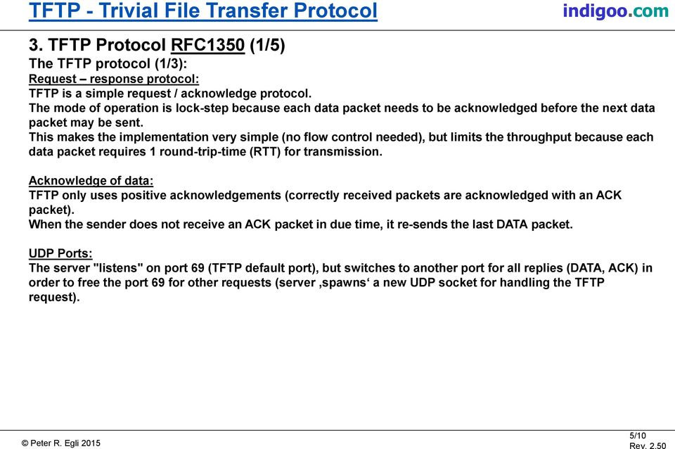 TFTP TRIVIAL FILE TRANSFER PROTOCOL OVERVIEW OF TFTP, A VERY