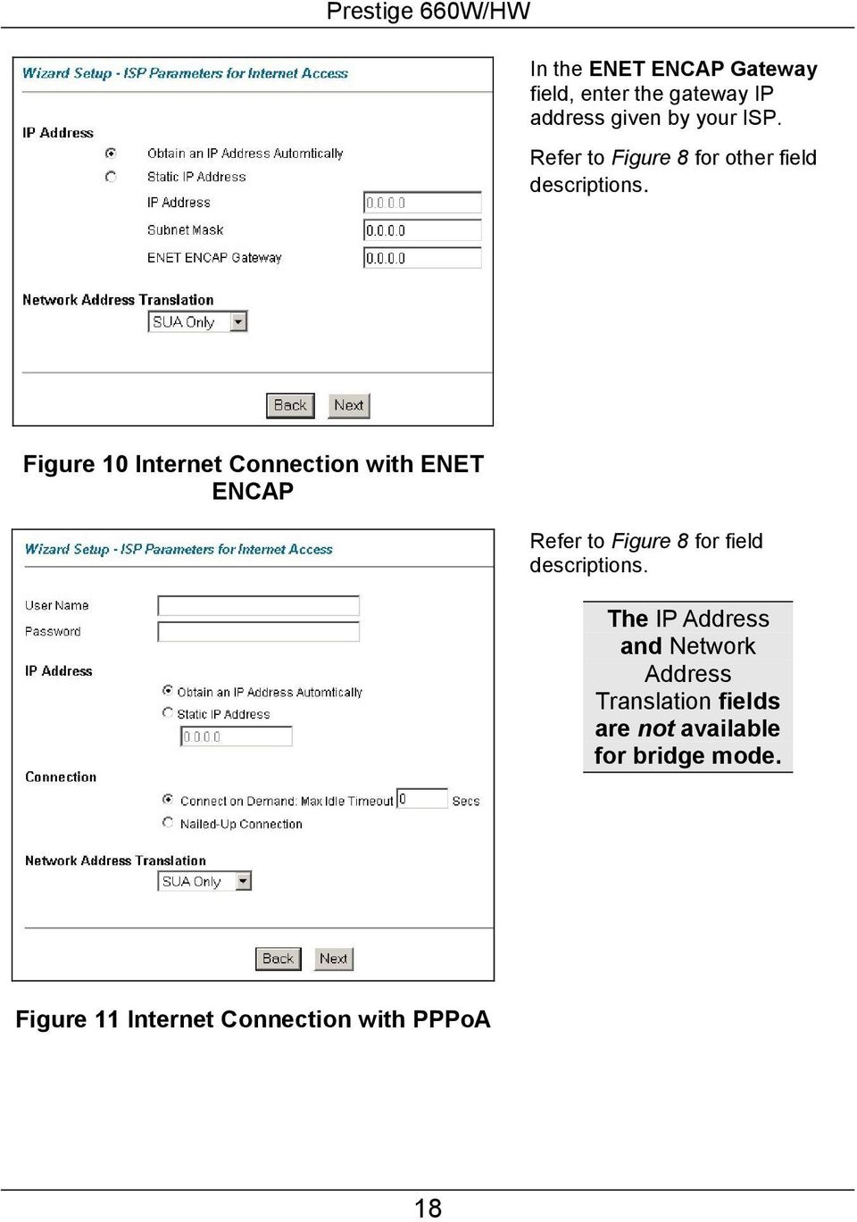 Figure 10 Internet Connection with ENET ENCAP Refer to Figure 8 for field descriptions.