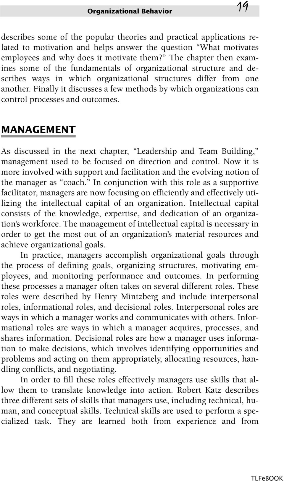 An organization consists of individuals with different tasks
