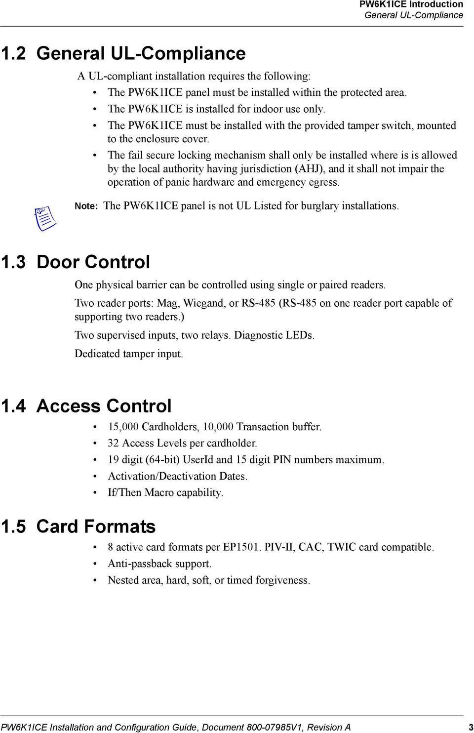 Pw6k1ice Intelligent Controller Installation And Configuration Guide Honeywell Op10hons The Fail Secure Locking Mechanism Shall Only Be Installed Where Is Allowed By Local