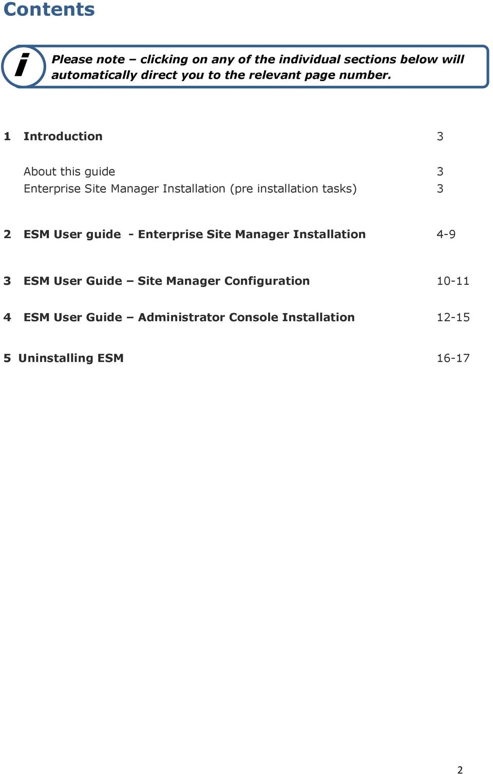 1 Introduction 3 About this guide 3 Enterprise Site Manager Installation (pre installation tasks) 3 2 ESM