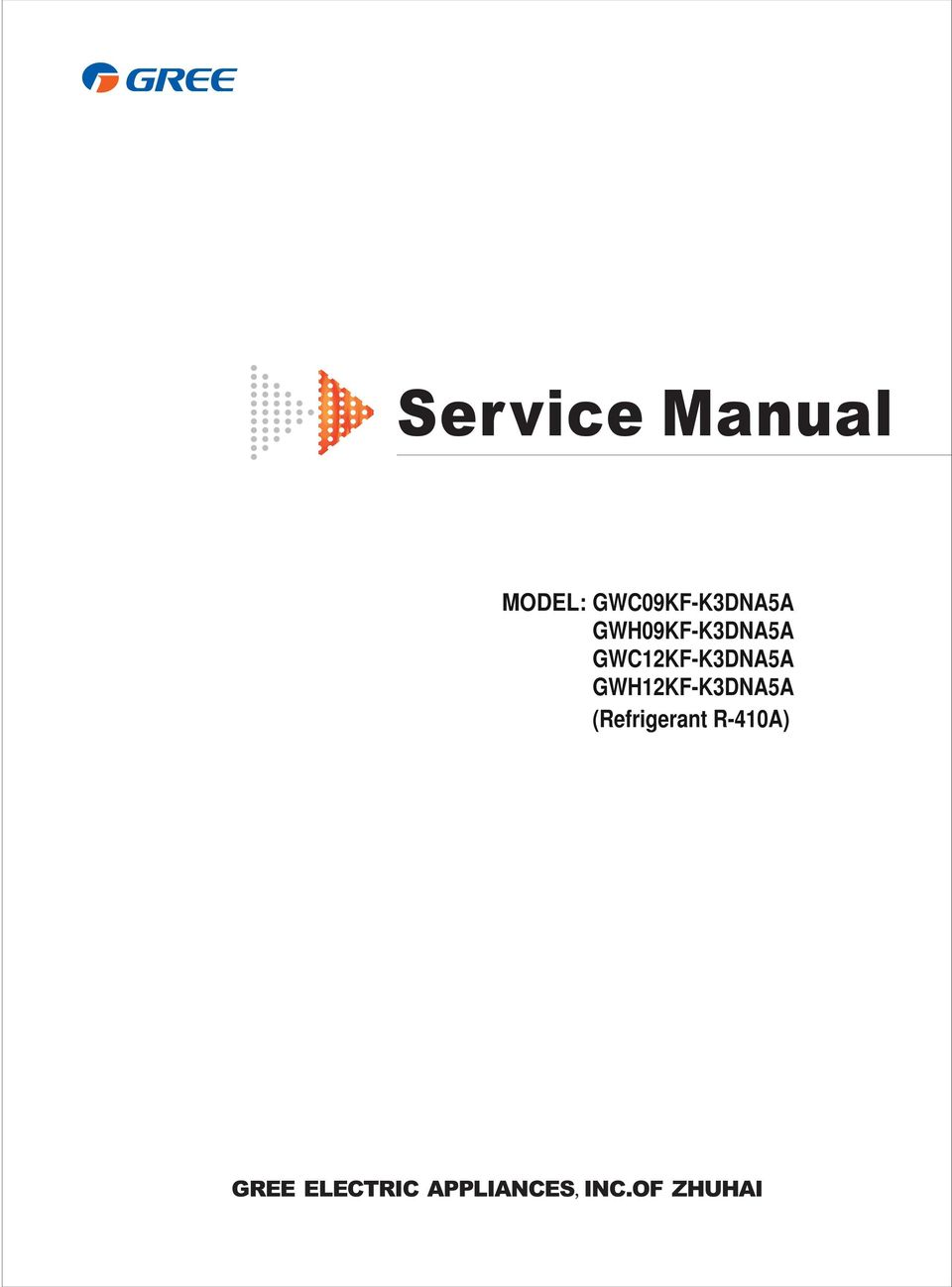 Service Manual  MODEL: GWC09KF-K3DNA5A GWH09KF-K3DNA5A