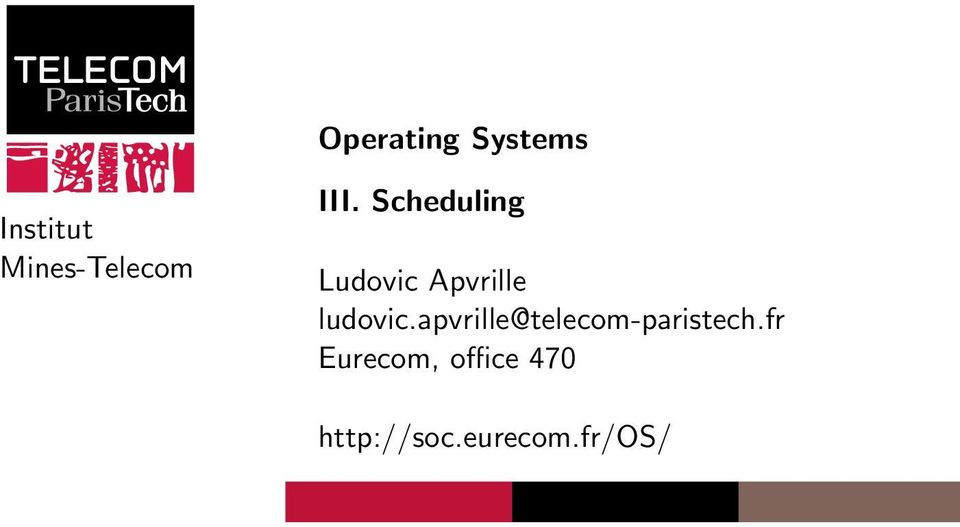 Scheduling Ludovic Apvrille ludovic.