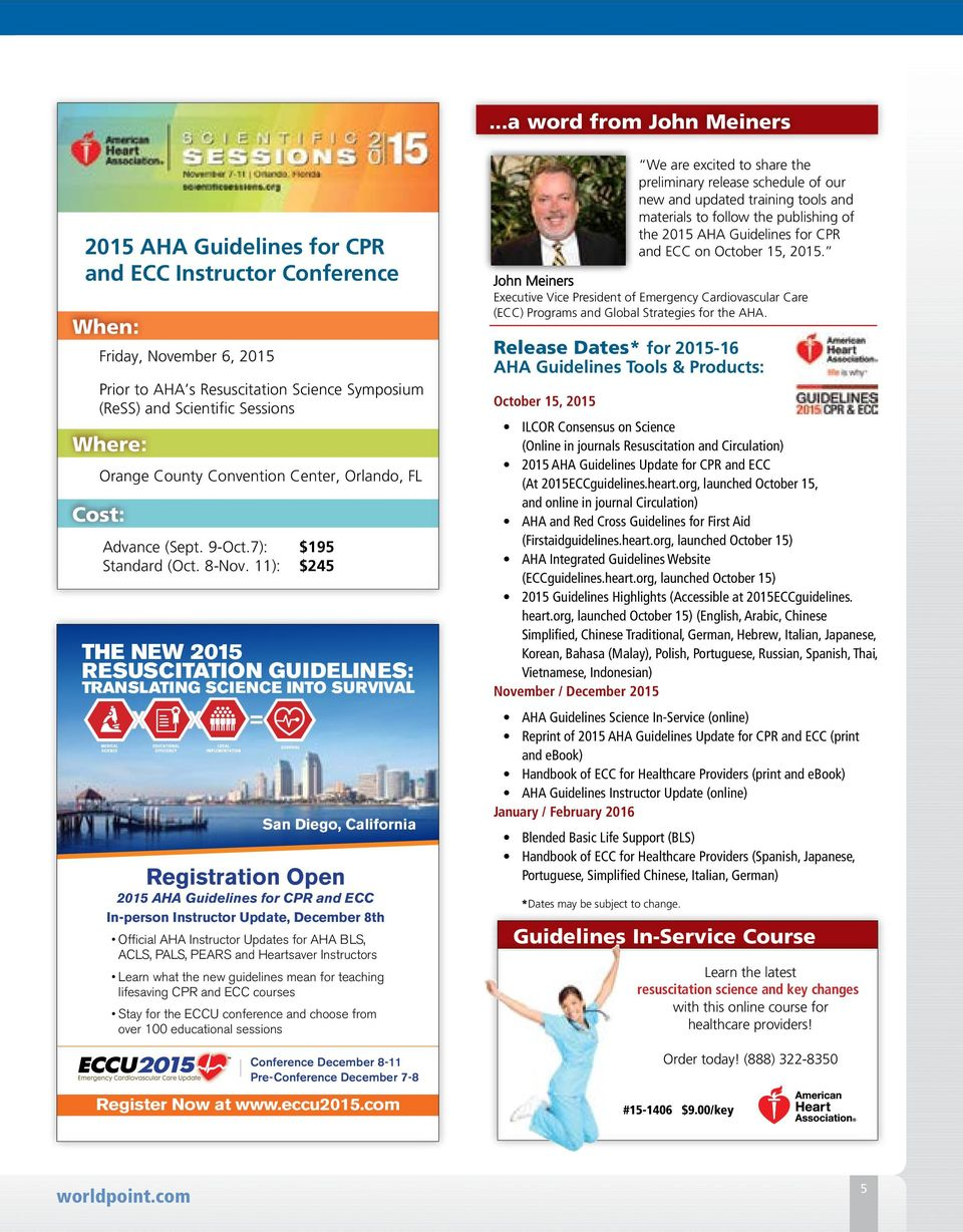 11): $245 THE NEW 2015 RESUSCITATION GUIDELINES: TRANSLATING SCIENCE INTO  SURVIVAL San Diego