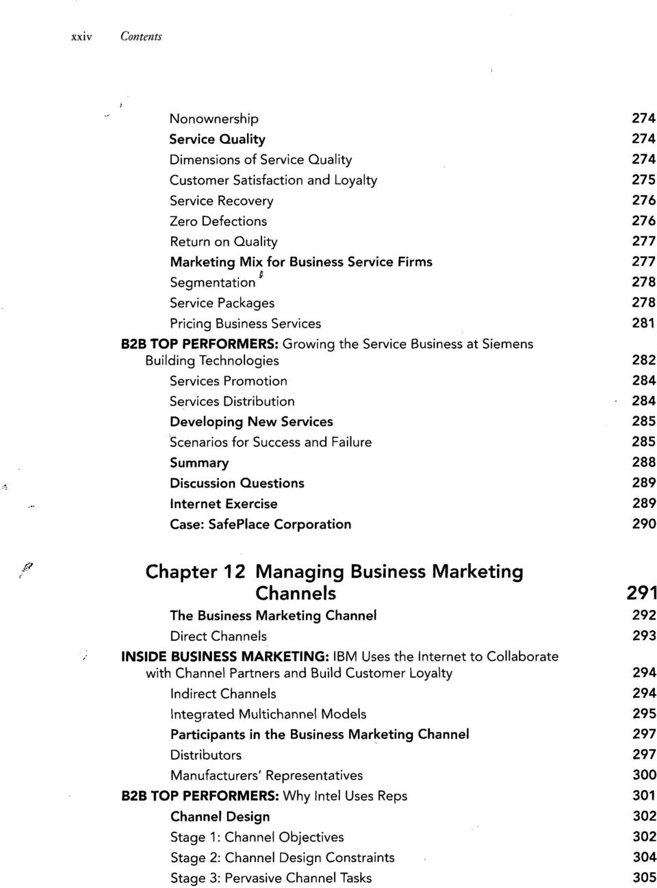 Services Distribution 284 Developing New Services 285 Scenarios for Success  and Failure 285 Summary 288 Discussion