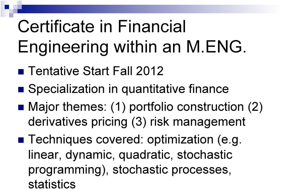 Masters Of Engineering In Mie Certificate Program In Financial