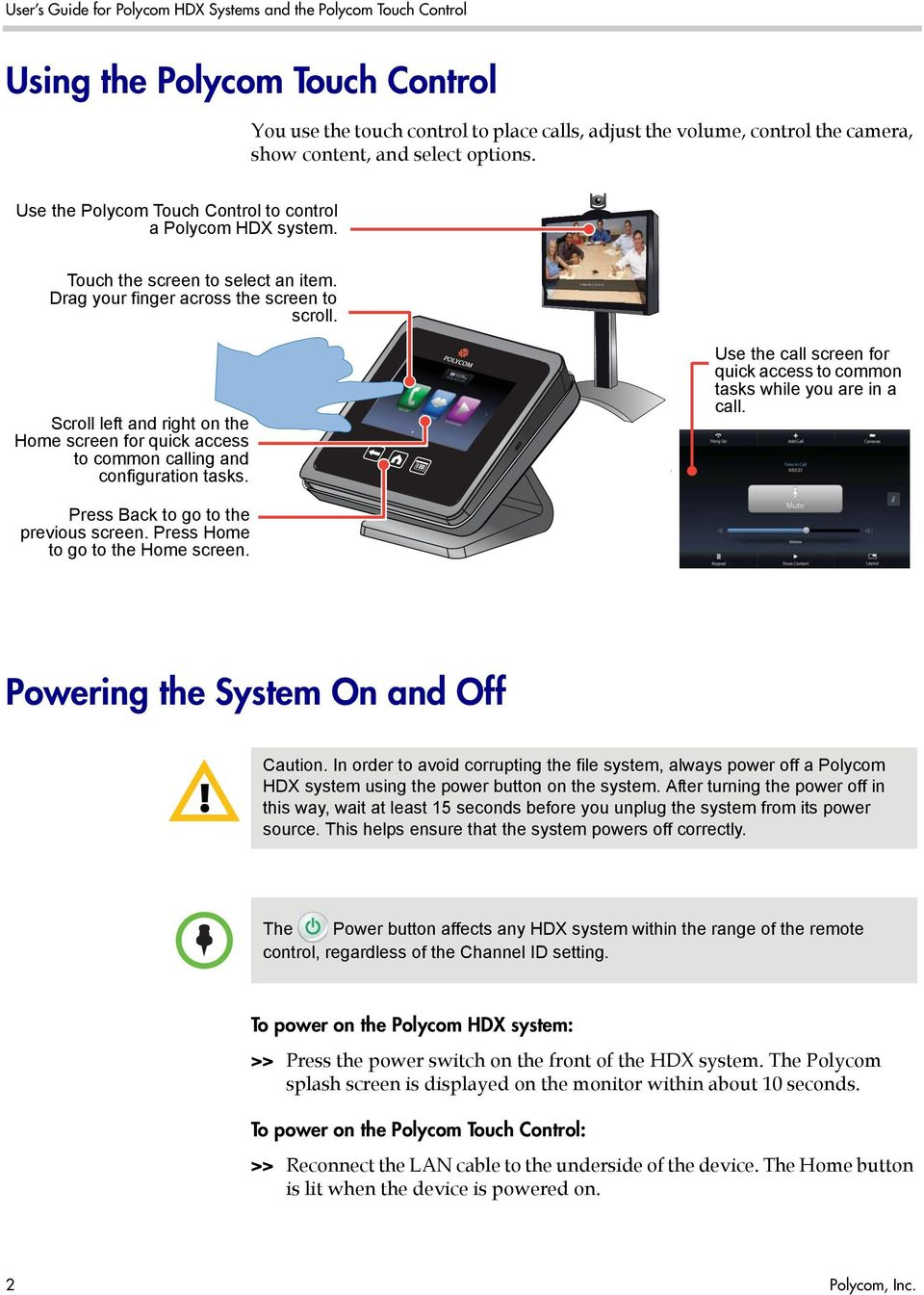 User s Guide for Polycom HDX Systems and the Polycom Touch
