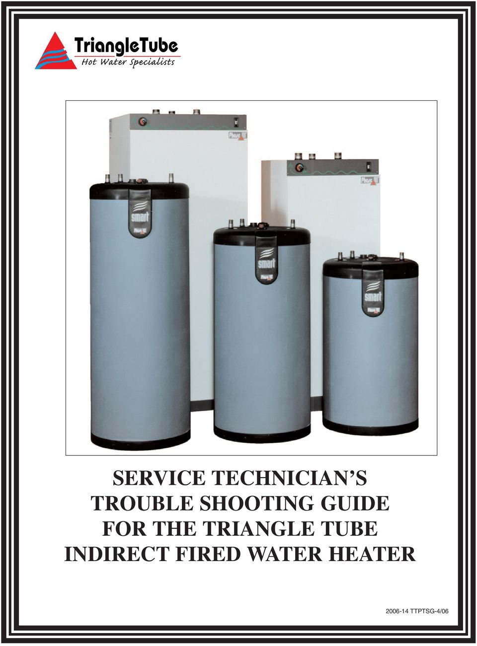 indirect fired water heaters technologies triangle service technician s trouble shooting guide for the 292