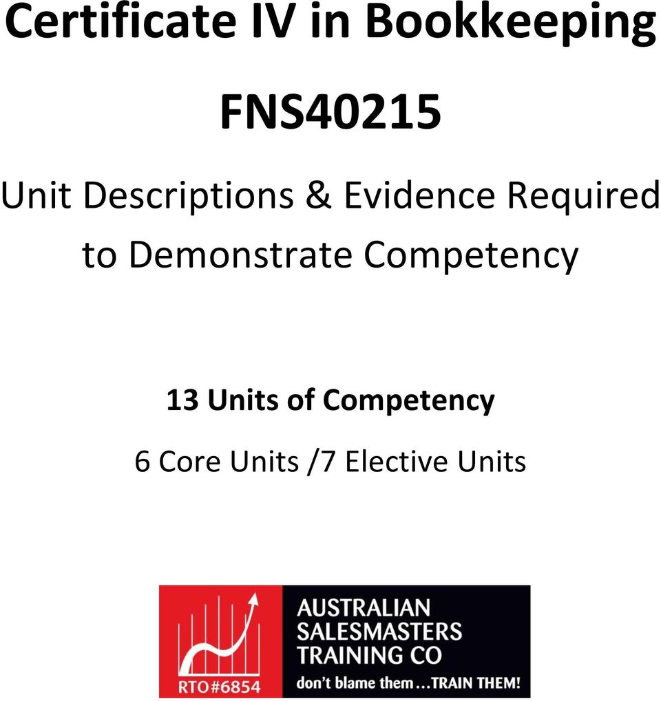 to Demonstrate Competency 13 Units of