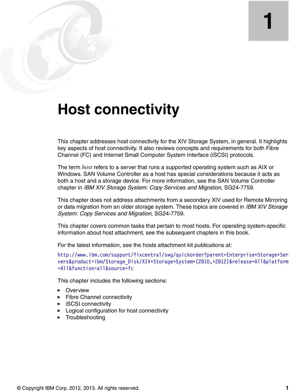 The term host refers to a server that runs a supported operating system  such as AIX