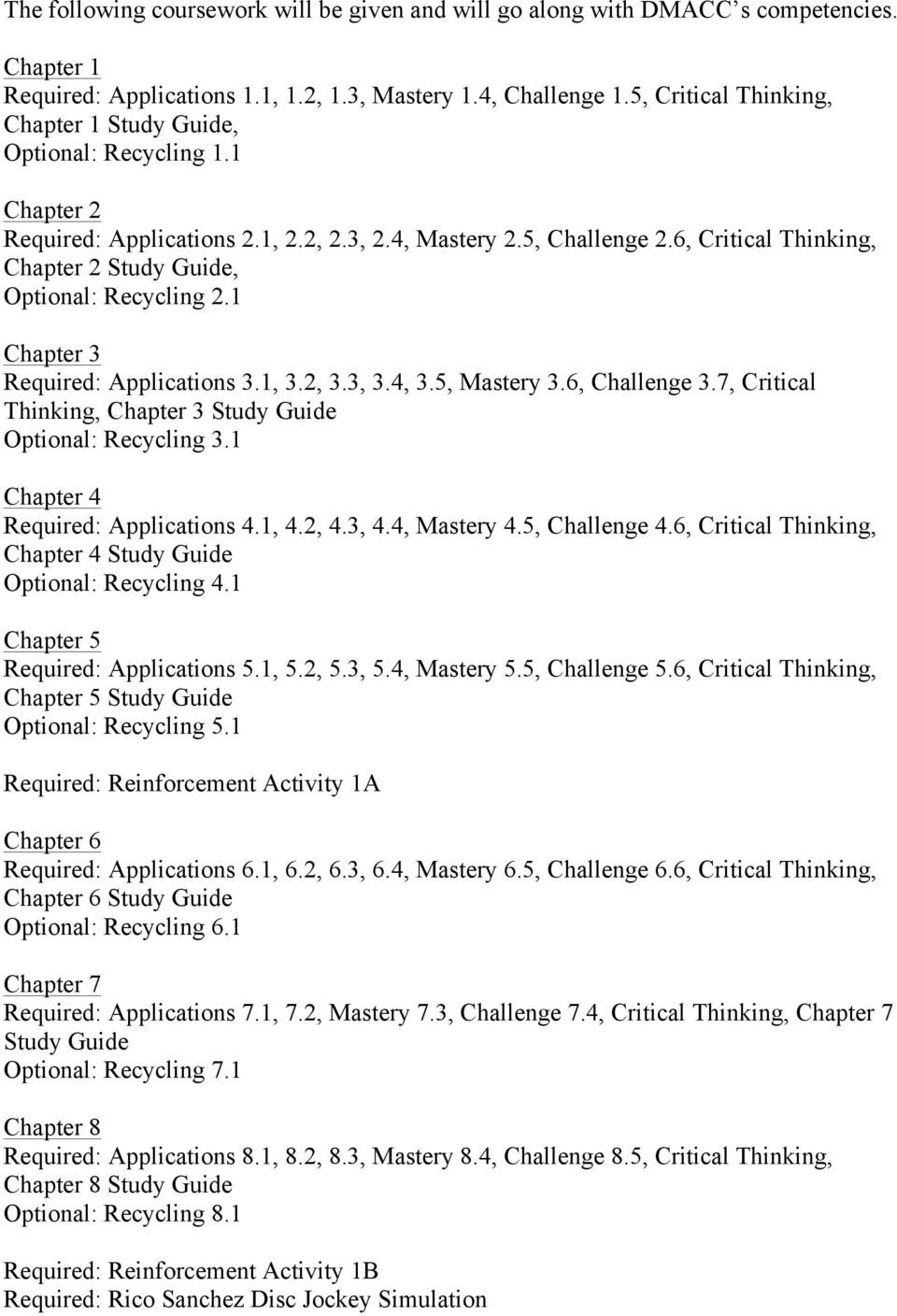 6, Critical Thinking, Chapter 2 Study Guide, Optional: Recycling 2.1  Chapter 3